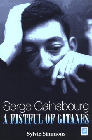 9781900924283: Serge Gainsbourg: A Fistful of Gitanes : Requiem for a Twister