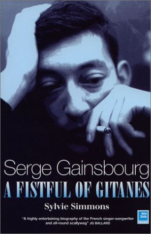 9781900924405: Serge Gainsbourg: A Fistful of Gitanes