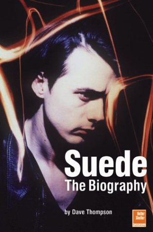 9781900924603: SUEDE. AN ARMCHAIR GUIDE: The Biography