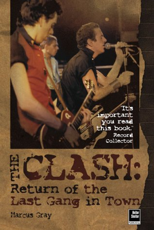 "9781900924627: The ""Clash"": Return of the Last Gang in Town"