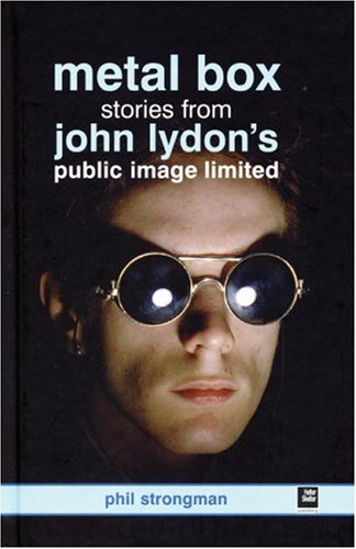9781900924665: John Lydon's Metal Box: The Story of Public Image Ltd