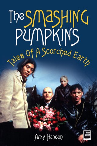 9781900924689: Smashing Pumpkins: Tales of a Scorched Earth