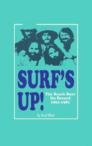 9781900924795: Surf's Up!: The Beach Boys On Record 1961-1981