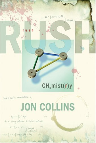 9781900924856: Rush: Chemistry: The Definitive Biography