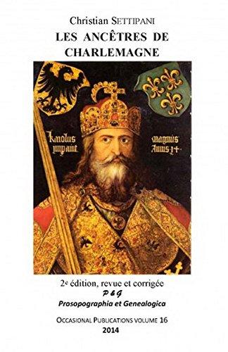 9781900934152: Les Ancetres De Charlemagne: Les 2018 Quartiers Du Premier Empereur Franc