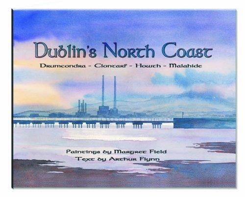 DUBLIN'S NORTH COAST: Flynn, Arthur