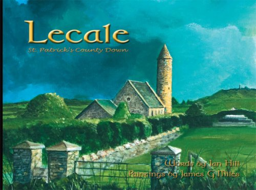 Lecale: St. Patrick's County Down: Hill, Ian