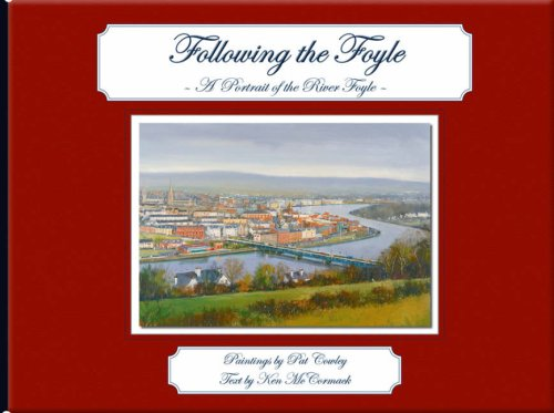 Following the Foyle: A Portrait of the: Text by Ken