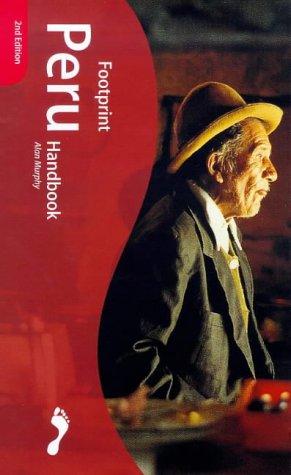 9781900949316: Peru Handbook: The Travel Guide (Footprint Handbook)