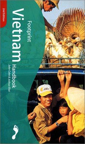 Footprint Vietnam Handbook : The Travel Guide: John Colet