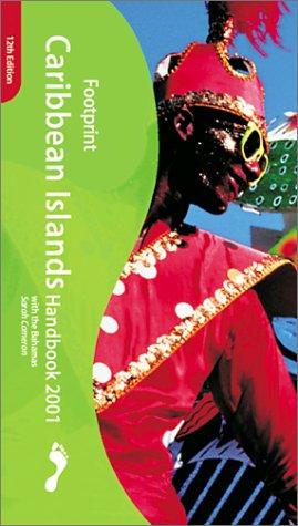9781900949620: Footprint Caribbean Islands Handbook 2001: The Travel Guide