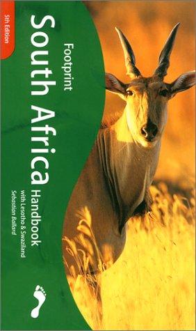 Footprint South Africa Handbook 2001 (Footprint South Africa Handbook with Lesotho & Swaziland)...