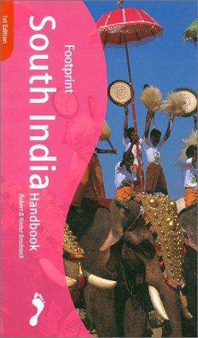Footprint South India Handbook : The Travel Guide: Bradneck, Robert