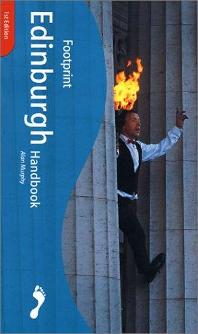 9781900949972: Footprint Edinburgh Handbook : The Travel Guide