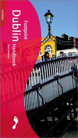 9781900949989: Footprint Dublin Handbook : The Travel Guide