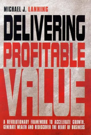 9781900961042: Delivering Profitable Value by Lanning, Michael J