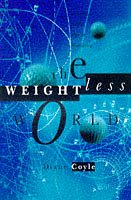 9781900961110: The Weightless World: Thriving in the Age of Insecurity
