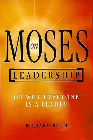 9781900961608: Moses on Leadership: Or Why Everyone is a Leader