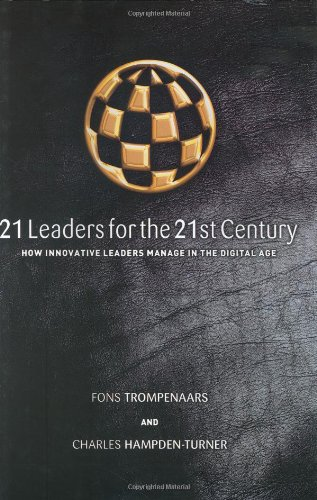 9781900961660: 21 Leaders for the 21st Century: How Innovative Leaders Manage in the Digital Age