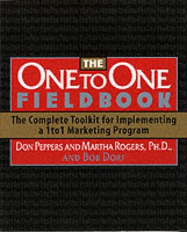 9781900961875: The One to One Fieldbook: The Complete Toolkit for Implementing a 1 to 1 Marketing Program