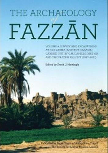 9781900971188: The Archaeology of Fazzan, Vol. 4: Excavations at Old Jarma (Ancient Garama) (Society for Libyan Studies Monograph) (English and Arabic Edition)