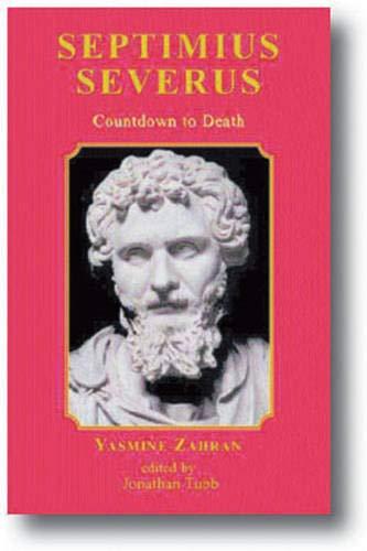 Septimius Severus - Countdown to Death: ZAHRAN, Yasmine &