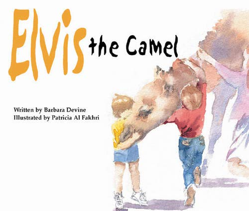 Elvis the Camel: His Story