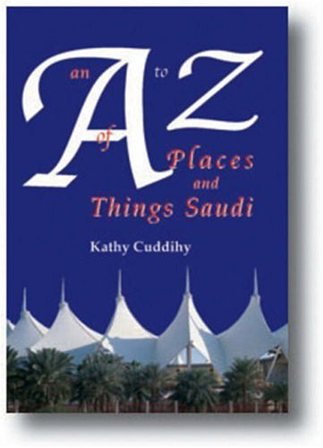 9781900988407: An A-Z of Places and Things Saudi