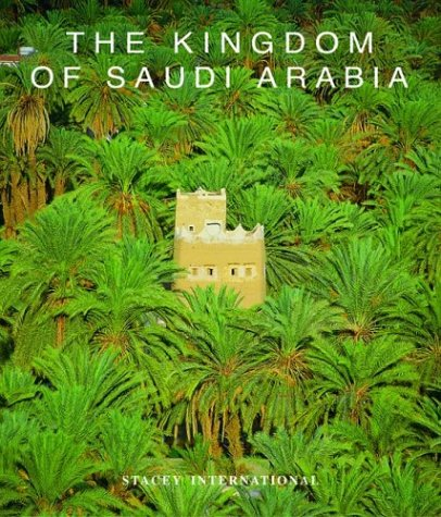 9781900988735: Kingdom of Saudi Arabia (Stacey International)