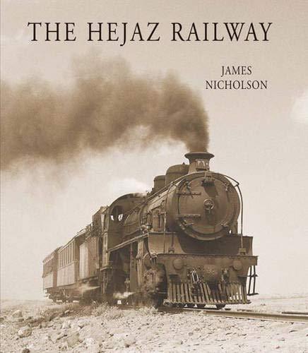 9781900988810: The Hejaz Railway