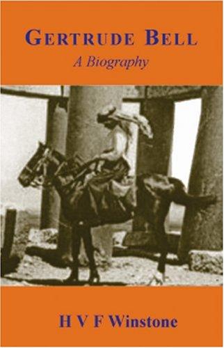 9781900988834: Gertrude Bell: A Biography