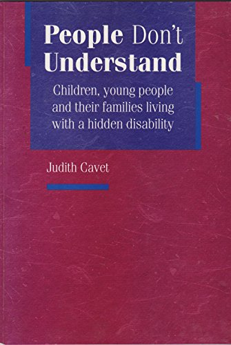 9781900990240: People Don't Understand: Children, Young People & Their Families Coping With a Hidden Disability (Joseph Rowntree Foundation)