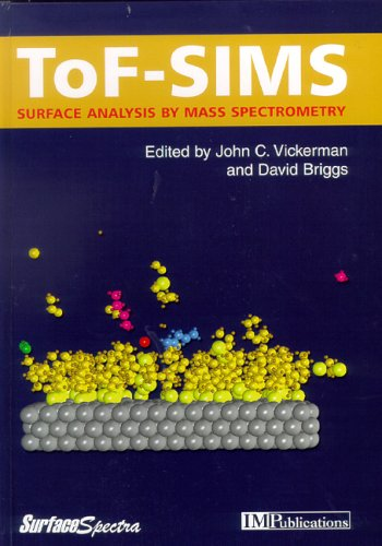 9781901019032: ToF-SIMS : Surface Analysis by Mass Spectrometry