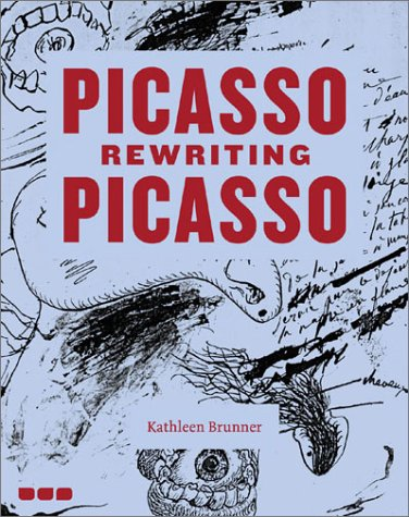 9781901033090: Picasso Rewriting Picasso