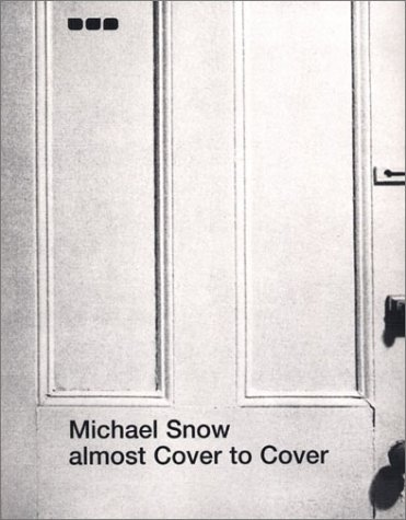 Michael Snow: Almost Cover to Cover: Langford, Martha, Rees, A L, Le Grice, Malcom