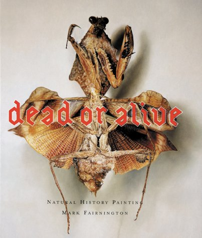 9781901033632: Dead or Alive: Natural History Painting