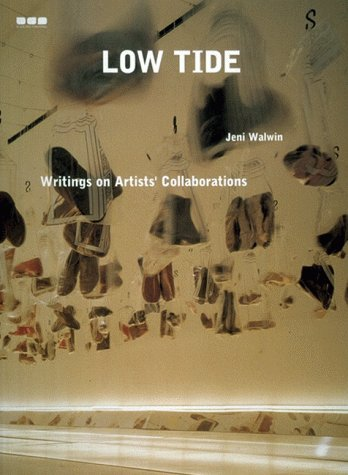 9781901033854: Low Tide: Writings on Artistic Collaborations