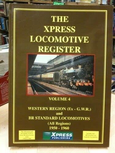 Xpress Locomotive Register 1950-61: Pt. 4: Gwr