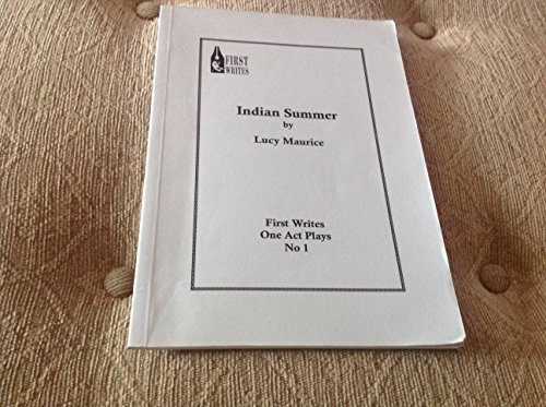 9781901071047: Indian Summer (First Writes One Act Plays)
