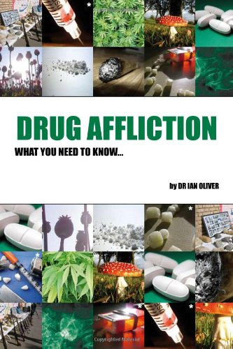 9781901085884: Drug Affliction: What You Need to Know...