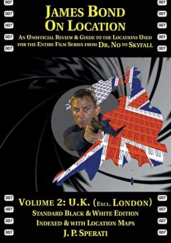 9781901091588: James Bond on Location Volume 2: U.K. (Excluding London) Standard Edition