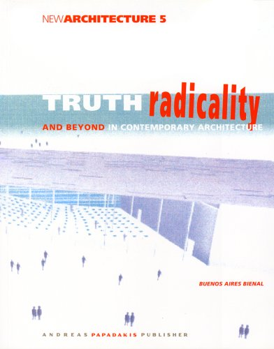 Truth, Radicality and Beyond in Contempoary Architecture: Glusberg, Jorge