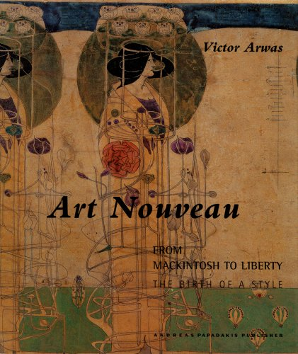 9781901092332: Art Nouveau: From Mackintosh to Liberty----The Birth of a Style