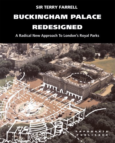 9781901092400: Buckingham Palace Redesigned: A Radical New Approach to London's Royal Parks