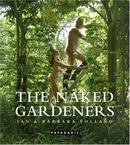 9781901092592: The Naked Gardeners