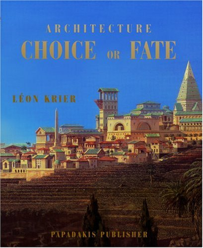 Architecture Choice or Fate (Paperback)
