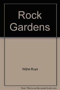 Rock Gardens: Wijhe-Ruys