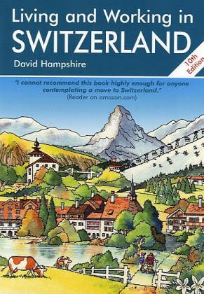 9781901130133: Living and Working in Switzerland (Living & Working)