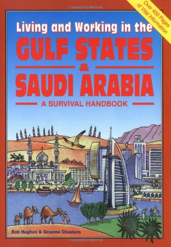 9781901130218: Living and Working in the Gulf States & Saudi Arabia (Survival Handbooks)
