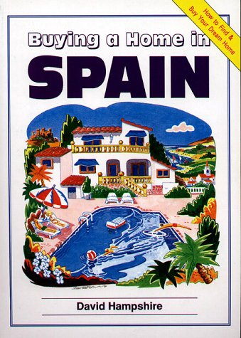 9781901130362: Buying a Home in Spain